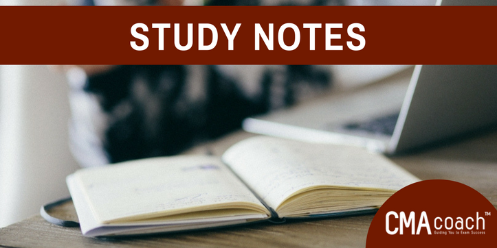 cma exam notes Dear cma part 2 candidate, studying for and passing the cma exams is a mission that requires dedication and hard work from  note: if you use .