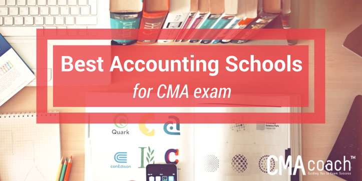 best accounting schools for cma exam cma coach